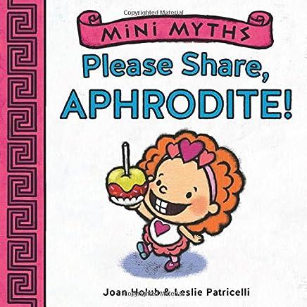 Please Share, Aphrodite!