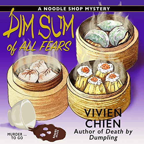 Dim Sum of All Fears cover art