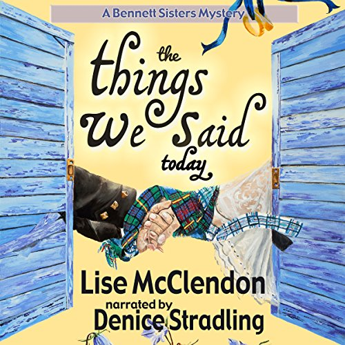 The Things We Said Today audiobook cover art