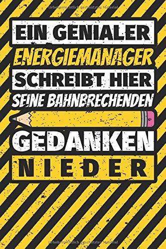 Notizbuch liniert: Energiemanager Geschenke lustig Abschluss Geschenkidee Beruf