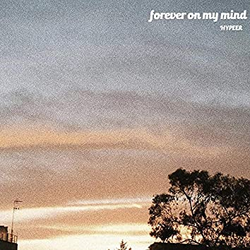 Forever on My Mind