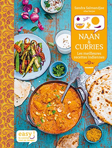 Naan & Curries - Les meilleures recettes indiennes (Easy)