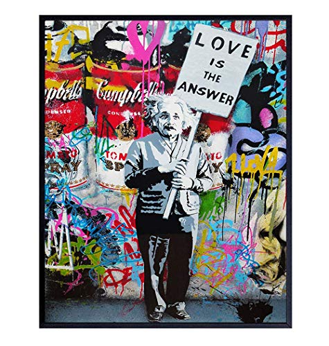 Banksy Albert Einstein Wall Art Print - Graffiti Poster - Unique Pop Art Home Decor for Office, Dorm Room, Bedroom - Andy Warhol Style Wall Art - Gifts for Women, Men, Teens - 8x10 Love is the Answer