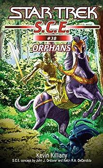 Star Trek: Orphans (Star Trek: Starfleet Corps of Engineers Book 38) by [Kevin Killiany]