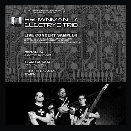 Brownman Electryc Trio