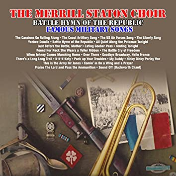 Battle Hymn of The Republic: Famous Military Songs