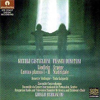 Castiglioni: Liedlein & Cantus planus - Donatoni: Arpège & Madrigale