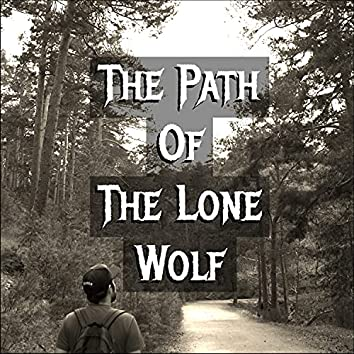The Path Of The Lone Wolf