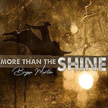 More Than the Shine
