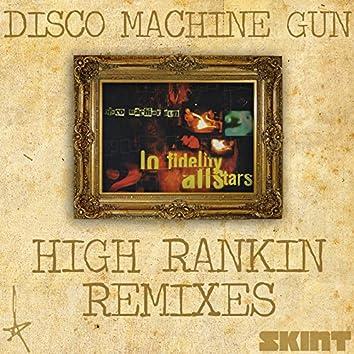 Disco Machine Gun (High Rankin Remixes)