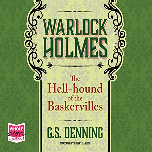 Warlock Holmes: The Hell-Hound of the Baskervilles audiobook cover art