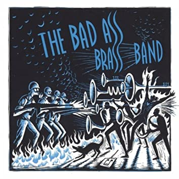 The Bad Ass Brass Band