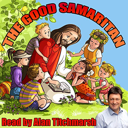 The Good Samaritan                   By:                                                                                                                                 William Vandyck                               Narrated by:                                                                                                                                 Alan Titchmarsh                      Length: 9 mins     Not rated yet     Overall 0.0