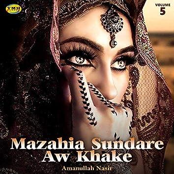 Mazahia Sundare Aw Khake, Vol. 5