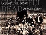 Songtexte von Grateful Dead - Always on Stage - Live