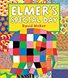 Elmer's Special Day: Elmer Series (Elmer Picture Books)