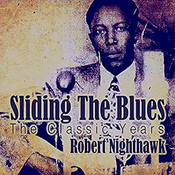 Sliding the Blues - The Classic Years