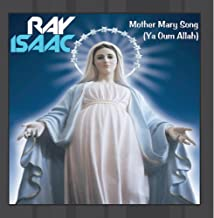 Mother Mary Song Ya Oum Allah