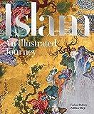 Daftary, F: Islam: An Illustrated Journey - Farhad Daftary