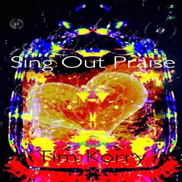 Sing Out Praise
