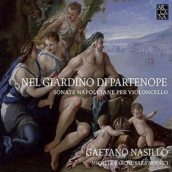 Nel giardino di Partenope. Concerti napoletani per violoncello