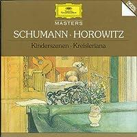 Schumann: Kinderszenen, Kreisleriana by Vladimir Horowitz (2008-09-02)