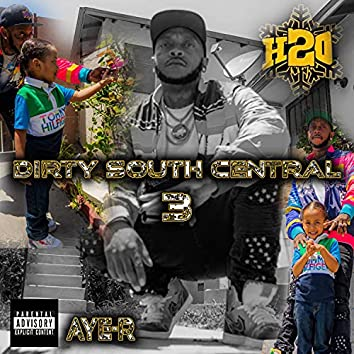 Dirty South Central 3