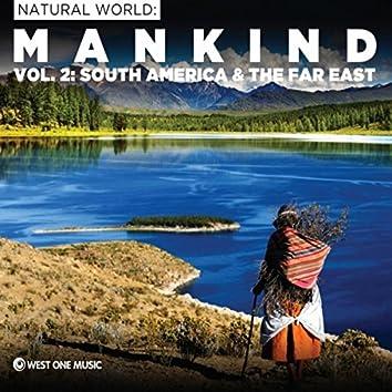 Natural World: Mankind Vol.2