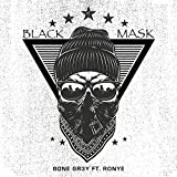 Black Mask (feat. RonYe) [Explicit]