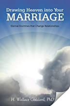 Drawing Heaven Into Your Marriage