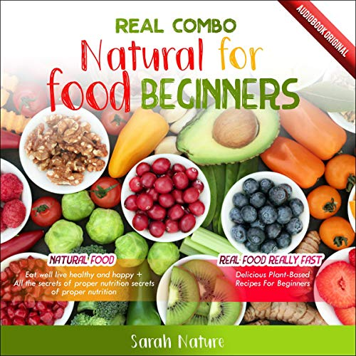 Real Combo: Natural Food for Beginners cover art