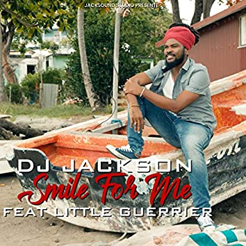 Smile for Me (feat. Little Guerrier)