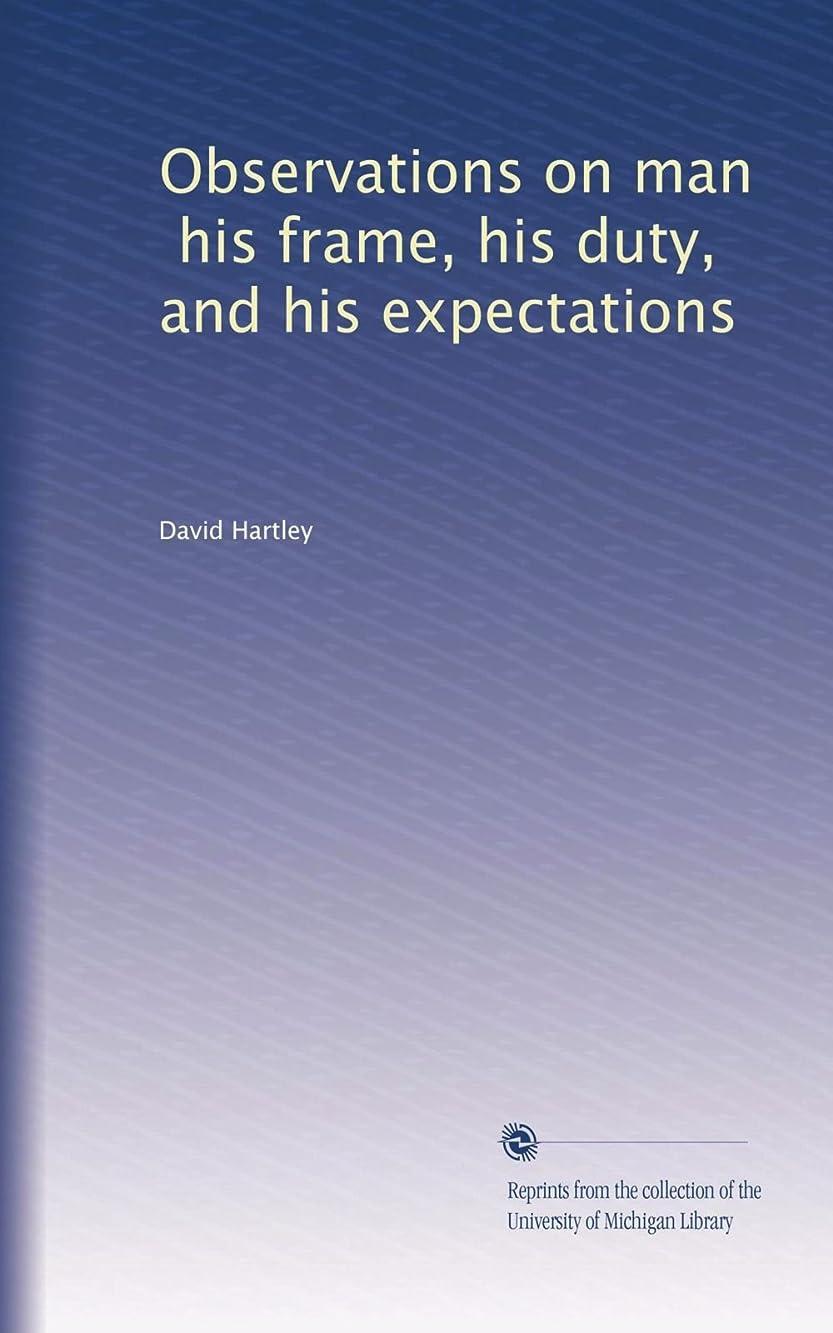 無人肺海外Observations on man, his frame, his duty, and his expectations