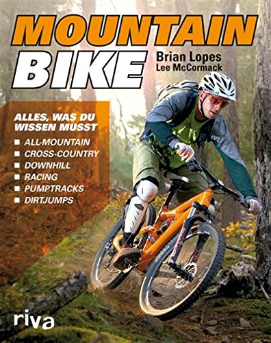 Mountainbike: Alles, was du wissen musst (German Edition)