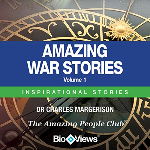 Amazing War Stories - Volume 1 audiobook cover art
