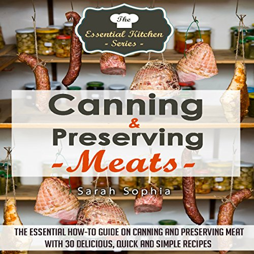 Canning & Preserving Meats audiobook cover art