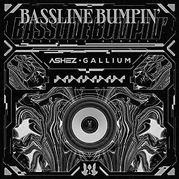 Bassline Bumpin'