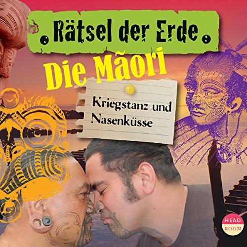 Die Maori - Kriegstanz und Nasenküsse cover art