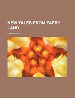 New Tales from Faery Land
