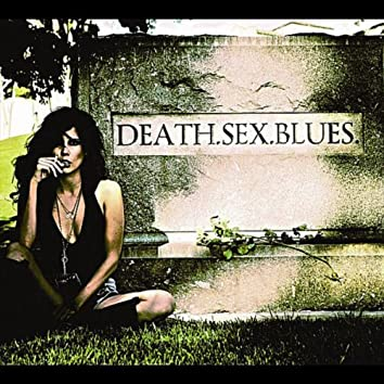 Death.Sex.Blues.