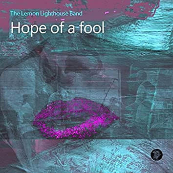 Hope of a Fool