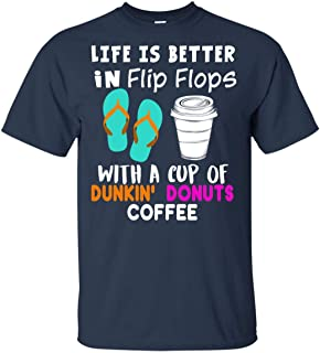 Teeland Coffee T-Shirt Life is Better with A Cup of Dunkin' Donuts for Men Women