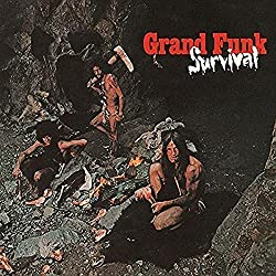Grand Funk Railroad / Survival
