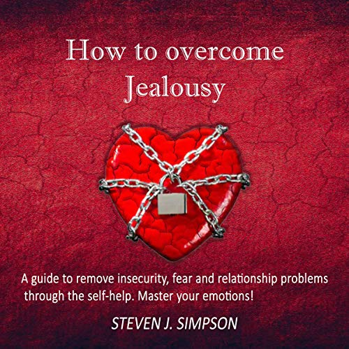 How to Overcome Jealousy audiobook cover art