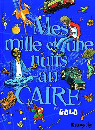 Mes mille et une nuits au Caire (Tome 1)