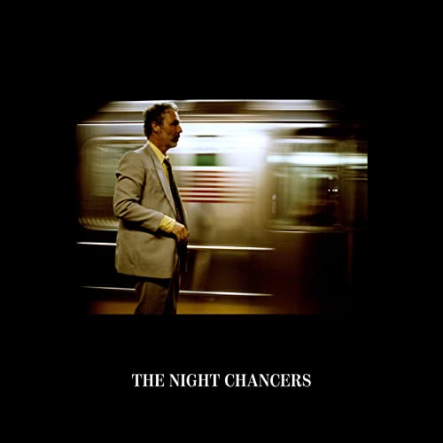 The Night Chancers [Explicit]