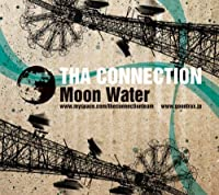 Moon Water by Tha Connection (2008-12-03)