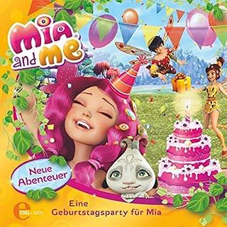 Eine Geburtstagsparty für Mia (Mia and Me - Neue Abenteuer 3) Titelbild