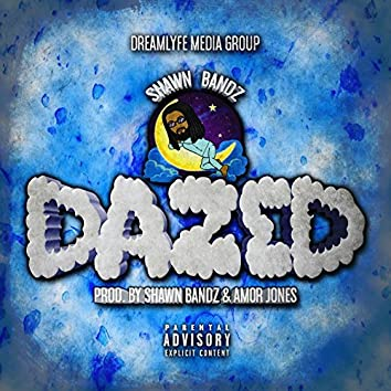 Dazed - Single