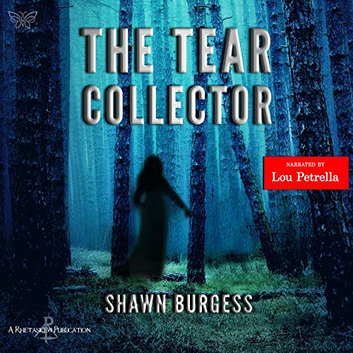The Tear Collector Audiobook By Shawn Burgess cover art